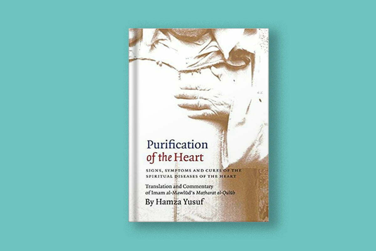 Purification of the Heart: Signs, Symptoms and Cures of the Spiritual Diseases of the Heart (Paperback) | ProductiveMuslim
