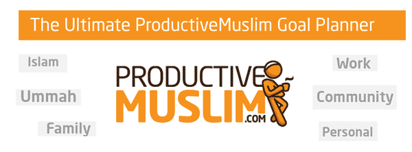 Introducing The Ultimate ProductiveMuslim Goal Planner | ProductiveMuslim