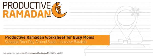 ProductiveRamadan Busy Mom's Worksheet | ProductiveMuslim