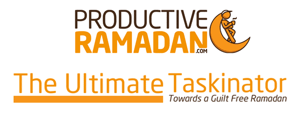The ProductiveRamadan Ultimate Taskinator | ProductiveMuslim