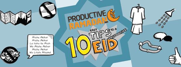 [RamadanDoodles]TipstoaProductiveEid|ProductiveMuslim