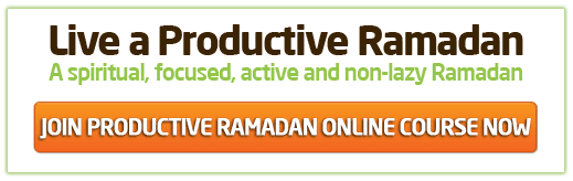 Join the Productive Ramadan Online Course NOW.