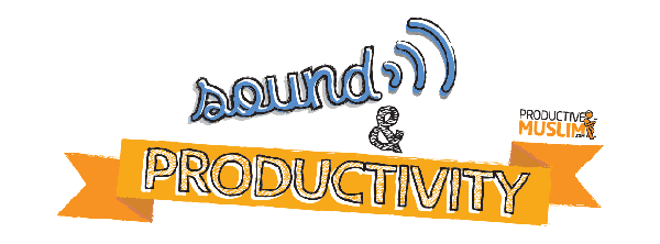 ProductiveMuslim Sound and Productivity  cover