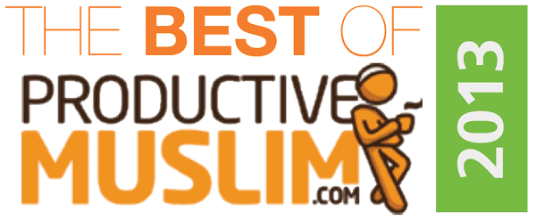 Top 10 ProductiveMuslim.com Posts of 2013 | Productive Muslim