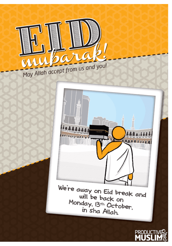 Eid-ul-Adha Mubarak! We'll be Away. | ProductiveMuslim
