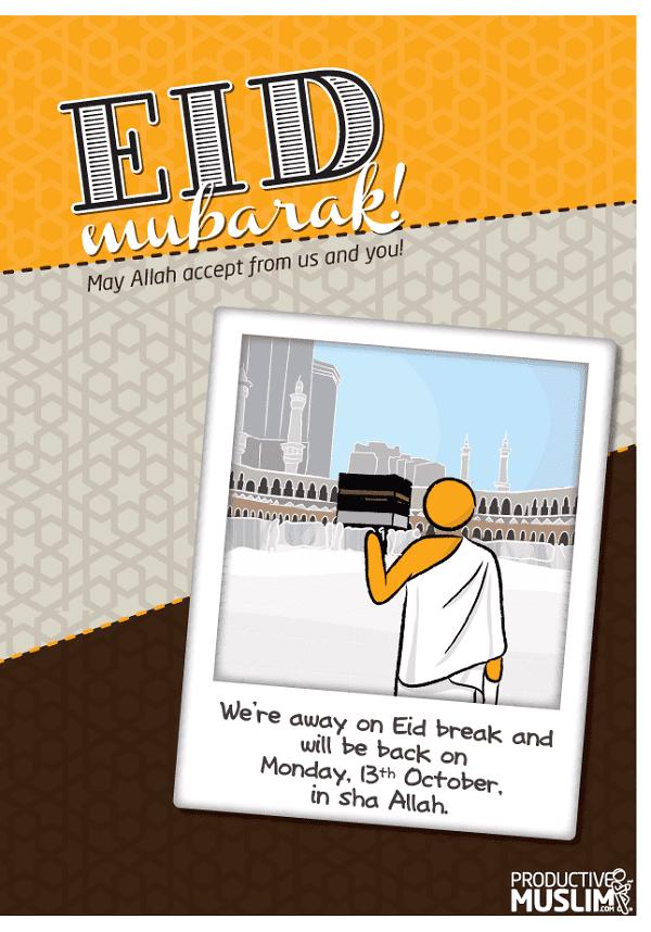 Eid-ul-Adha Mubarak! We'll be Away. | ProductiveMuslim