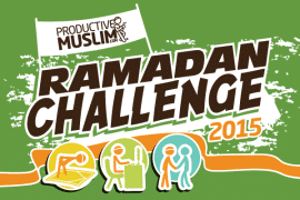The ProductiveMuslim Ramadan Challenge 2015: Capture, Edit and Submit!