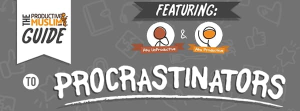 [Doodle of the Month] ProductiveMuslim's Guide to Procrastinators | ProductiveMuslim