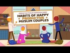[Animation – Episode 2] Habits of Happy Productive Muslim Couples: They Fight The Real Enemy