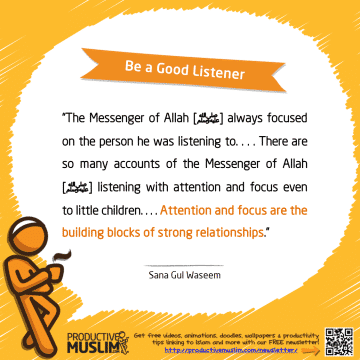 Be A Good Listener | Inspirational Islamic Quotes on Productivity | Productive Muslim