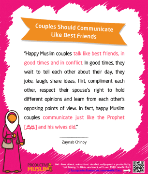 Couples Should Communicate Like Best Friends | Inspirational Islamic Quotes on Productivity | Productive Muslim