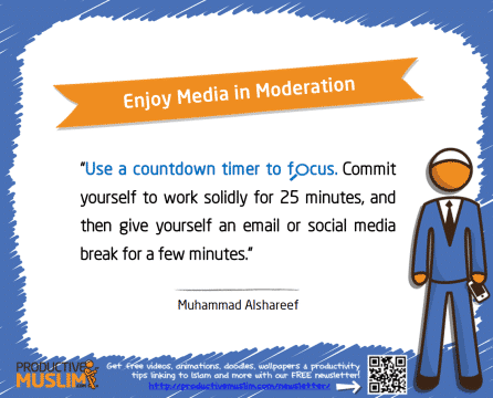 Enjoy Media in Moderation | Inspirational Islamic Quotes on Productivity | Productive Muslim