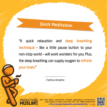 Quick Meditation | Inspirational Islamic Quotes on Productivity | Productive Muslim