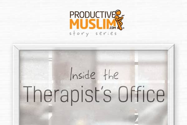 [Inside The Therapist's Office - Episode Two] Peace | ProductiveMuslim