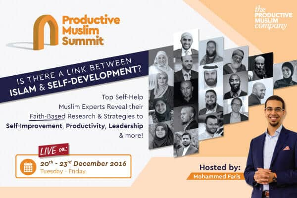 Productive Muslim Summit | Link Between Islam & Personal Development