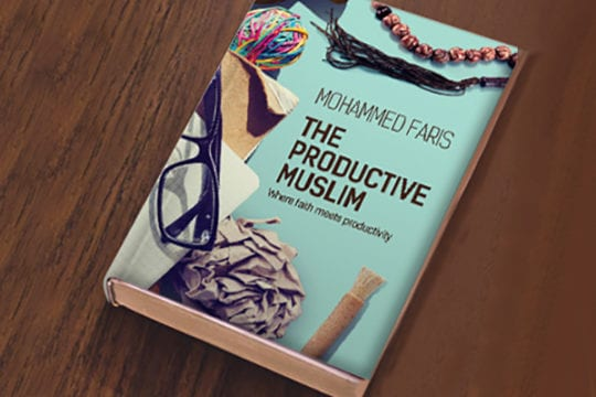 ​[Book Review] The Productive Muslim by Mohammed Faris | ProductiveMuslim