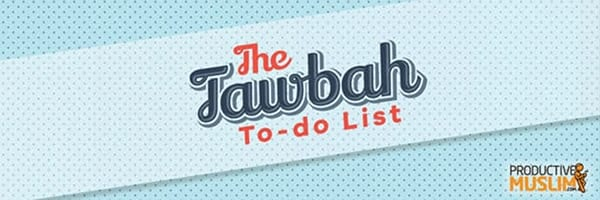 [Doodle of the Month] Your Tawbah To-Do List: Action Points for a Fresh Start | ProductiveMuslim