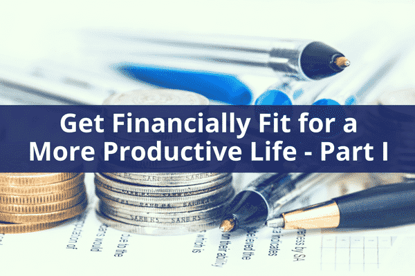 GetFinanciallyFitforaMoreProductiveLife Part|ProductiveMuslim