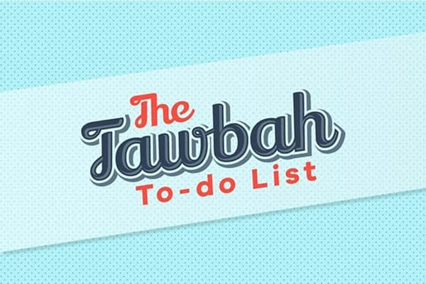 ​YourTawbah(Repentance)To DoList:ActionPointsforaFreshStart|ProductiveMuslim