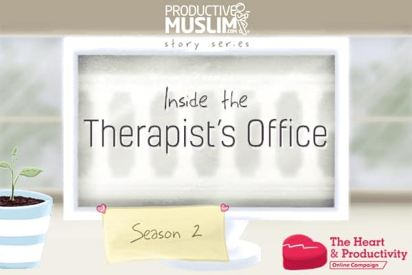 [Inside The Therapist's Office - Season 2 Ep 1] Feel The Love | ProductiveMuslim