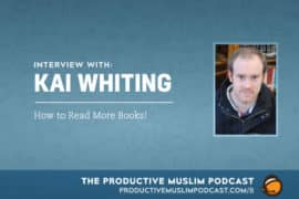 How to Read More Books with Kai Whiting
