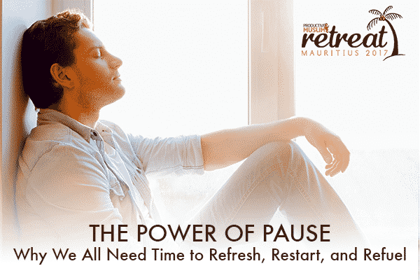 The Power of Pause: Why We All Need Time to Refresh, Restart, and Refuel Click to read more: https://productivemuslim.com/?p=13596&preview=true&preview_id=13596#ixzz4aqpVLa00 Follow us: @AbuProductive on Twitter | ProductiveMuslim on Facebook | ProductiveMuslim