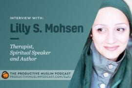 Interview with Lilly S. Mohsen (Therapist, Spiritual Speaker, and Author)