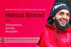 Interview with Hamza Ahmad (Entrepreneur, Activist, Story Teller)