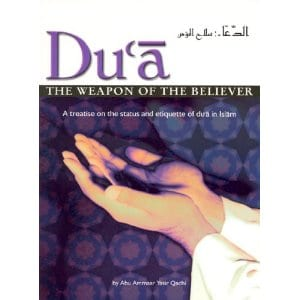 Dua - The Weapon of the Believer [