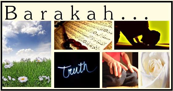 sourcesofBarakah(Allah'sblessings)inourlives