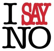 "Six Secrets to Saying ""No"""